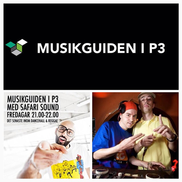 Safari Sound i Musikguiden i P3 from 21.00 to 22.00 Special guest mix by Federation Sound. 100% dubplates. www.sr.se/musikguidenip3 Swedish national radio musikguidenip3 safarisound @musikguidenip3