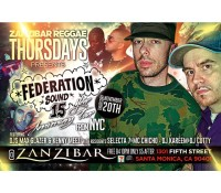 LA, we are here! Zanzibar Reggae Thursdays with @selecta7 and the crew. federation15.