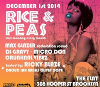 Monday, the @riceandpeasparty returns to Brooklyn with @rickyblazetv @maxglazer @djgravy @micro_don_daddy @brianorijahnal @daoudsun @jahbanks @oliviadope_. The Flat – 308 Hooper Street.
