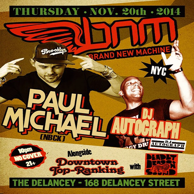 NYC tonight it's all about @bnmnyc with @djautograph and our good friend @djpaulmichael at the musical controls. 168 Delancey Street - 10 pm. @maxglazer and @kennymeez are in Santa Monica tonight with @selecta7. West Coast link up!