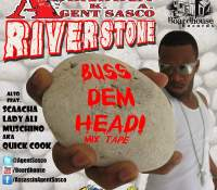 River Stone Buss Dem Head