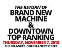 Brand New Machine and Downtown Top Ranking Return
