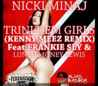 By @kennymeez Got a new remix for the people dem. Nicki Minaj feat Frankie Sly & Lunch Money Lewis Trini Dem Girls (Kenny Meez Remix) soon up on the soundcloud.com/kennymeez or soundcloud.com/federationsound nickiminaj trinidemgirls lunchmoneylewis frankiesly aliasbadboy babycham bountykiller wheremyhotgirlsdem bujubanton remixgad kennymeez brooklyn queens trinidad jamaica