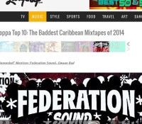 By @kennymeez Thanks to @largeupdotcom for giving @federationsound gwaanbad mix a honorable mention in the toppa top 10: the baddest Caribbean mix tapes of 2014 to have not one but 2 mixes in this list is a honor. Glad to be featured with mad other people I have mad respect for. THANK YOU!