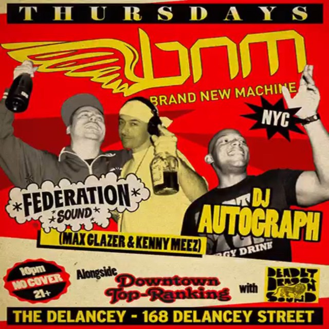 By @kennymeez Tonight it's all about @bnmnyc alongside DowntownTopRanking with @federationsound @djautograph and the @deadlydragon family. @thedelancey 168 Delancey St. NYC free to get in 21 with id is a must.
