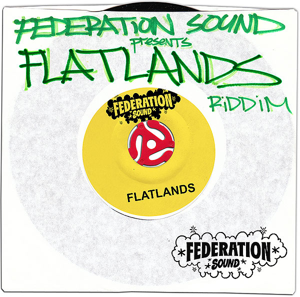 FEDERATION SOUND presents FLATLANDS RIDDIM