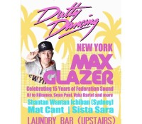 Melbourne, Australia – @maxglazer is at Laundry Bar for Dutty Dancing this Saturday. Link up for the Bashment vibes.