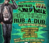 Ricky Blaze Birthday Rub A Dub (August 2nd)
