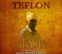 Teflon (Lava Mixtape)