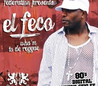El Feco (Free Download) Wham To De Reggae