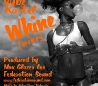 Vybz Kartel WHINE (WINE) Available Online