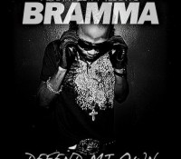 Bramma DEFEND MI OWN (Free Download)
