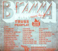 Bramma (X) Sensi Movement (X) Nah Truss People