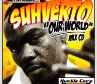 Suhverto (X) Jah T Jr (Our World)
